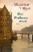 Cover-Bild zu Hart, Maarten 't: Der Psalmenstreit (eBook)