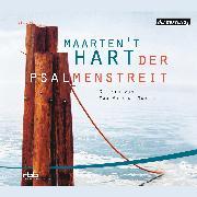 Cover-Bild zu Hart, Maarten 't: Der Psalmenstreit (Audio Download)