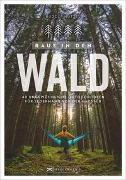 Cover-Bild zu Raus in den Wald von Nützel, Rudolf Dr.
