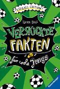 Cover-Bild zu Bartl, Tamara (Hrsg.): Verrückte Fakten für coole Jungs. Fußball-Edition