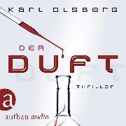 Cover-Bild zu Olsberg, Karl: Der Duft (Ungekürzt) (Audio Download)