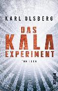 Cover-Bild zu Olsberg, Karl: Das KALA-Experiment (eBook)
