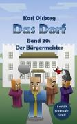 Cover-Bild zu Olsberg, Karl: Das Dorf Band 20: Der Bürgermeister (eBook)