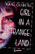 Cover-Bild zu Olsberg, Karl: Girl in a Strange Land (eBook)