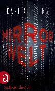 Cover-Bild zu Olsberg, Karl: Mirror Welt (eBook)