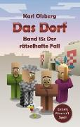 Cover-Bild zu Olsberg, Karl: Das Dorf Band 15: Der rätselhafte Fall (eBook)