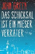 Cover-Bild zu eBook Das Schicksal ist ein mieser Verräter