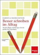 Cover-Bild zu Baumgartner, Gabriela: Besser schreiben im Alltag