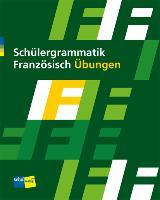 Cover-Bild zu Schülergrammatik Französisch. Übungen
