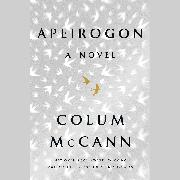 Cover-Bild zu Apeirogon: A Novel von McCann, Colum