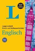Cover-Bild zu Langenscheidt Grund- und Aufbauwortschatz Englisch - Buch mit Bonus-Audiomaterial
