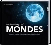 Cover-Bild zu Die Besiedlung des Mondes