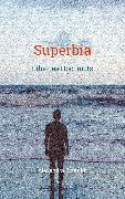 Cover-Bild zu Schmidt, Alexandra: Superbia (eBook)