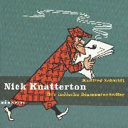 Cover-Bild zu Schmidt, Manfred: Nick Knatterton, Folge 2: Der indische Diamantenkoffer (Audio Download)