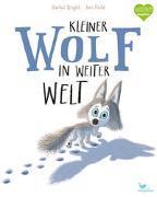 Cover-Bild zu Kleiner Wolf in weiter Welt von Bright, Rachel