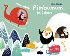 Cover-Bild zu Alaska, Nini: Pimbumum im Schnee