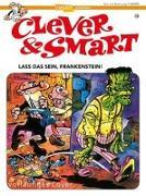 Cover-Bild zu Clever und Smart 15: Lass das sein, Frankenstein! von Ibáñez, Francisco