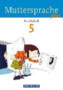 Cover-Bild zu Muttersprache plus 5. Schuljahr. Allgemeine Ausgabe. Arbeitsheft von Hagedorn, Cordula