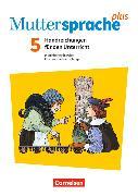 Cover-Bild zu Muttersprache plus 5. Schuljahr. Neue Allgemeine Ausgabe. Handreichungen für den Unterricht mit CD-ROM von Grünes, Sven