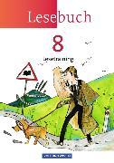 Cover-Bild zu Lesebuch 8. Schuljahr. Neue Ausgabe. Lesetraining. Arbeitsheft von Döring, Bärbel
