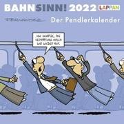 Cover-Bild zu Bahnsinn! Der Pendlerkalender 2022: Tischkalender mit Cartoon-Postkarten von Fernandez, Miguel
