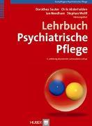 Cover-Bild zu Lehrbuch Psychiatrische Pflege von Sauter, Dorothea (Hrsg.)