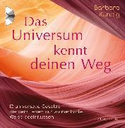 Cover-Bild zu Das Universum kennt deinen Weg (eBook) von Kündig, Barbara