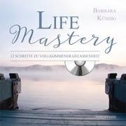 Cover-Bild zu Life Mastery von Kündig, Barbara