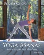 Cover-Bild zu Yoga Asanas von Kündig, Barbara