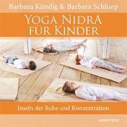 Cover-Bild zu Yoga Nidra für Kinder von Kündig, Barbara