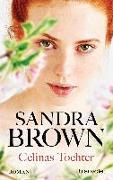 Cover-Bild zu Brown, Sandra: Celinas Tochter