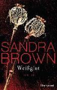 Cover-Bild zu Brown, Sandra: Weißglut