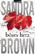 Cover-Bild zu Brown, Sandra: Böses Herz (eBook)