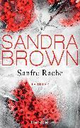 Cover-Bild zu Brown, Sandra: Sanfte Rache (eBook)