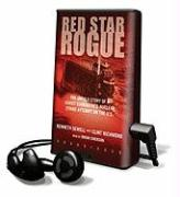 Cover-Bild zu Red Star Rogue: The Untold Story of a Soviet Submarine's Nuclear Strike Attempt on the U.S. [With Earbuds] von Sewell, Kenneth
