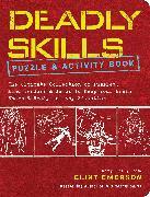 Cover-Bild zu Deadly Skills Puzzle and Activity Book von Emerson, Clint