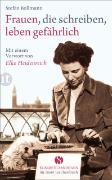 Cover-Bild zu Frauen, die schreiben, leben gefährlich von Bollmann, Stefan