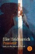 Cover-Bild zu Passione von Heidenreich, Elke