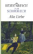 Cover-Bild zu Alte Liebe (eBook) von Schroeder, Bernd