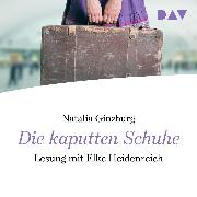 Cover-Bild zu Die kaputten Schuhe (Audio Download) von Ginzburg, Natalia