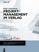 Cover-Bild zu Projektmanagement im Verlag von Zimmermann, Holger