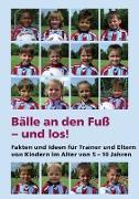 Cover-Bild zu Bälle an den Fuß - und los! (eBook) von Zimmermann, Holger