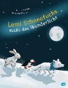 Cover-Bild zu Reider, Katja: Lumi Schneefuchs sucht das Wunderlicht