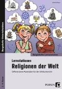 Cover-Bild zu Lernstationen Religionen der Welt von Röser, Winfried