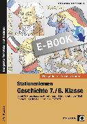 Cover-Bild zu Stationenlernen Geschichte 7./8. Klasse - Band 2 (eBook) von Lauenburg, Frank
