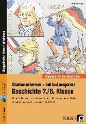 Cover-Bild zu Stationenlernen Geschichte 7/8 Band 2 - inklusiv von Lauenburg, Frank