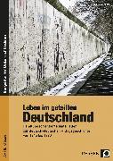 Cover-Bild zu Leben im geteilten Deutschland von Lauenburg, Frank