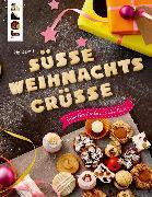 Cover-Bild zu Süße Weihnachtsgrüße (eBook) von Deges, Pia