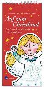 Cover-Bild zu Auf zum Christkind von Riday, Glummie (Illustr.)