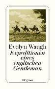 Cover-Bild zu Expeditionen eines englischen Gentleman von Waugh, Evelyn